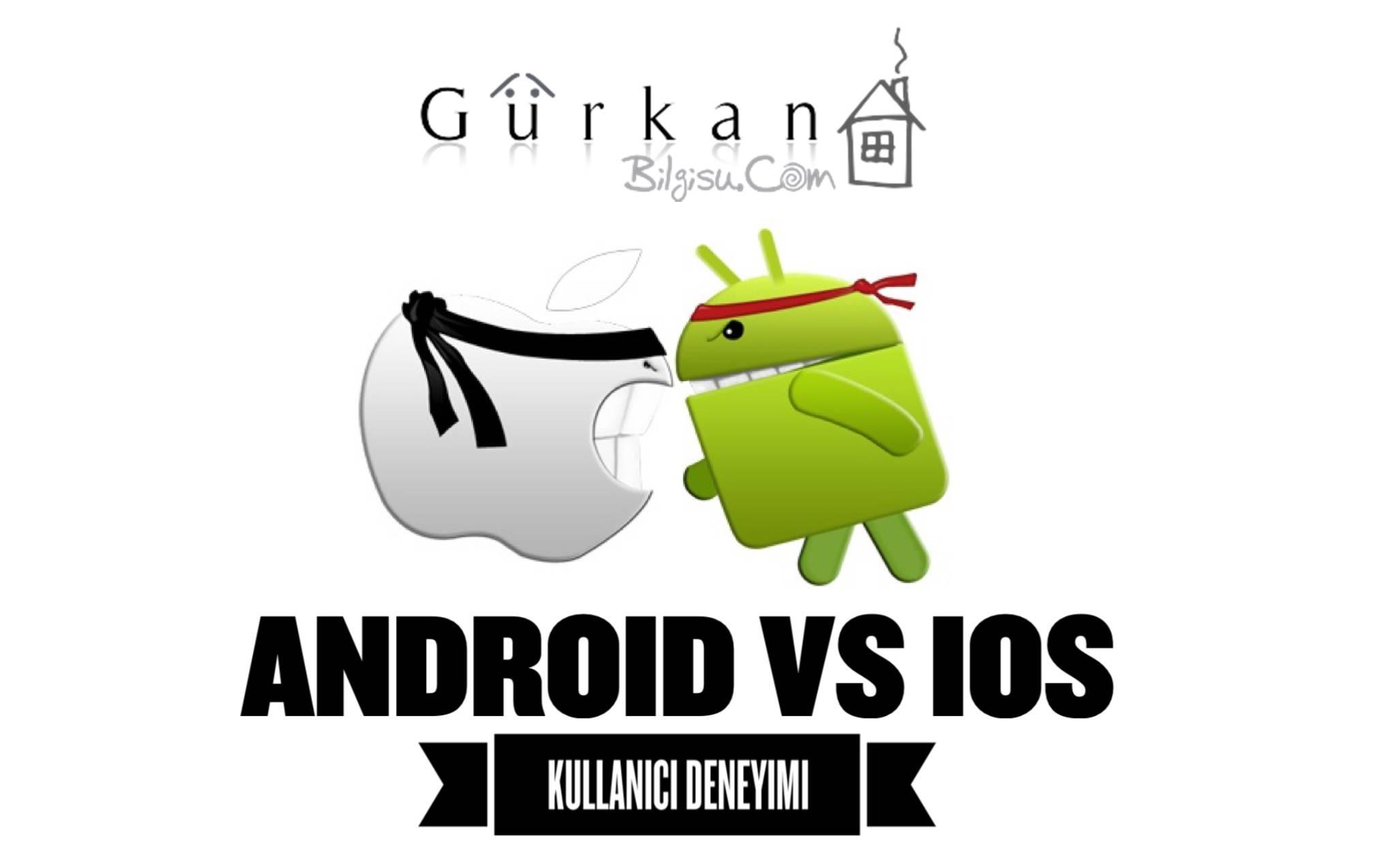 android-ios-karsilastirma-yorum